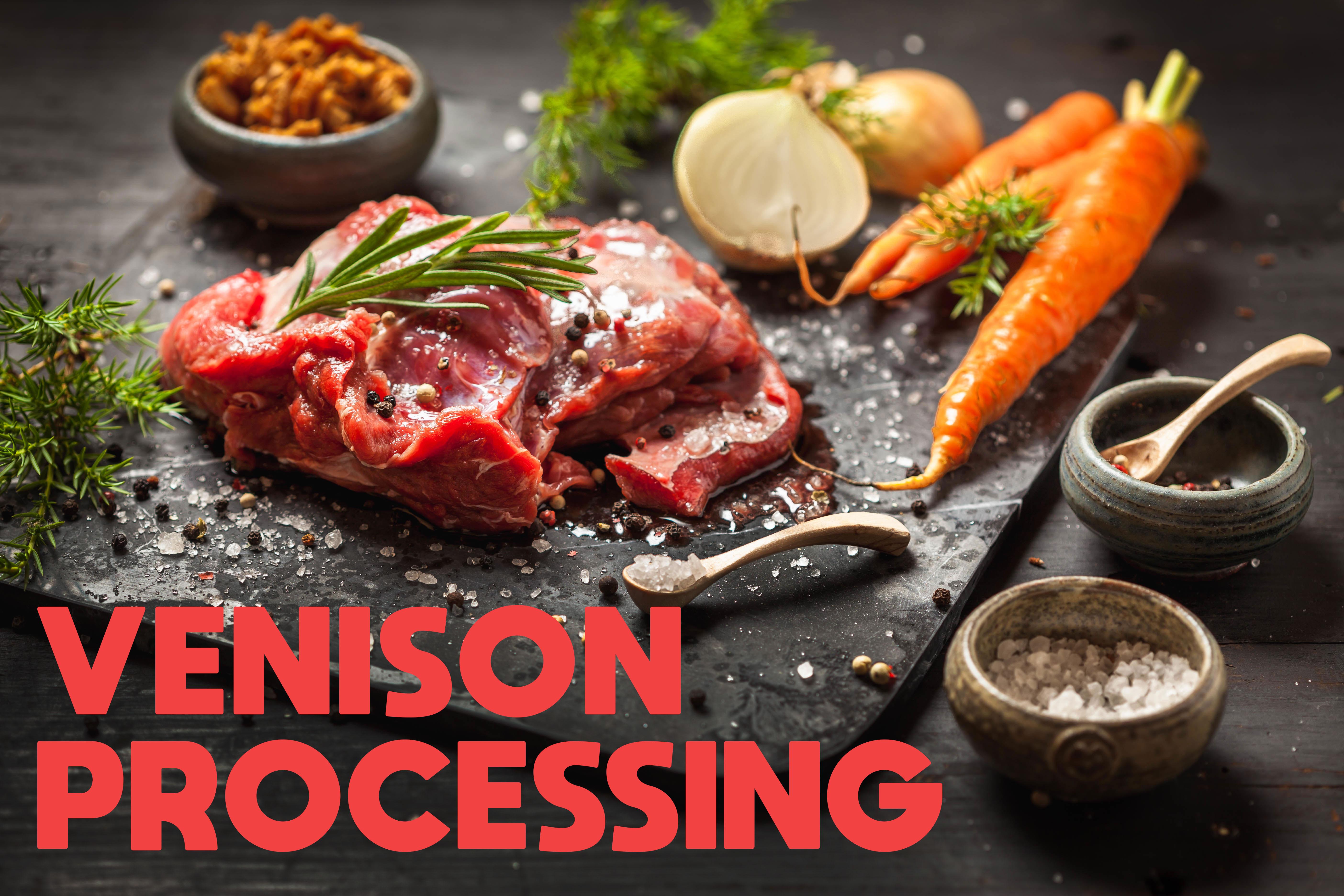 VENISON-PROCESSING